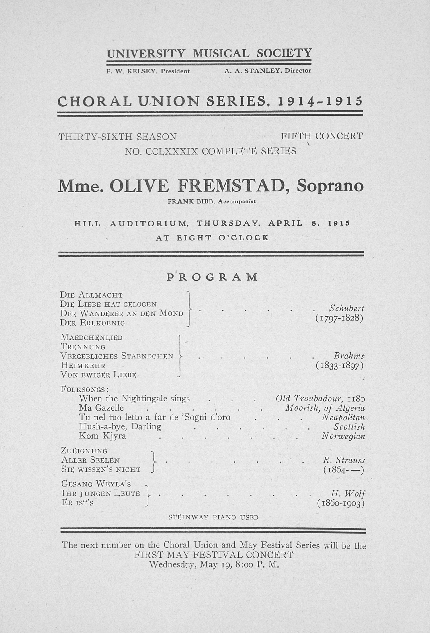 UMS Concert Program, April 8, 1915: Choral Union Series -- Mme. Olive Fremstad image