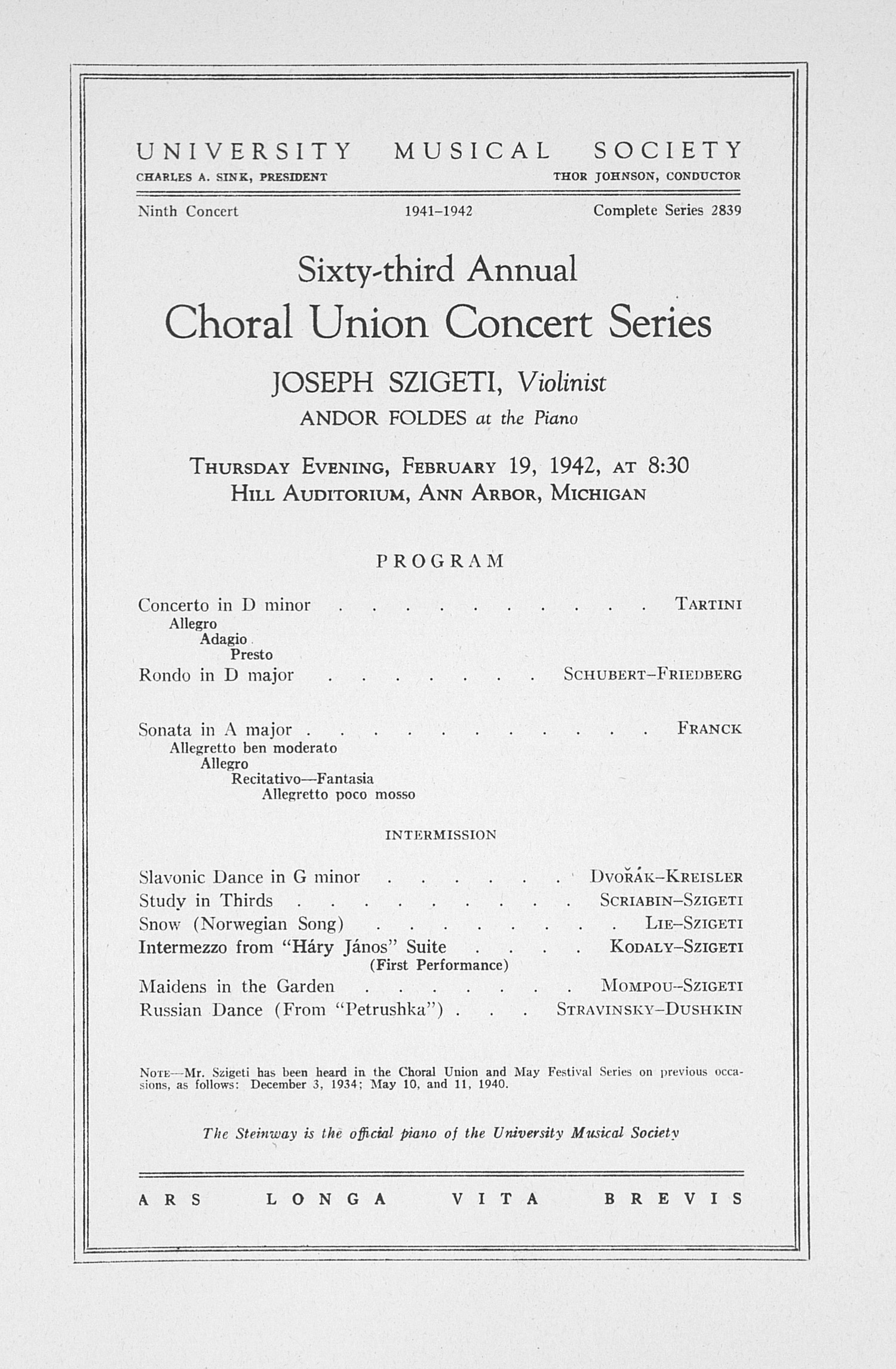 UMS Concert Program, February 19, 1942: Sixty-third Annual Choral Union Concert Series -- Joseph Szigeti image