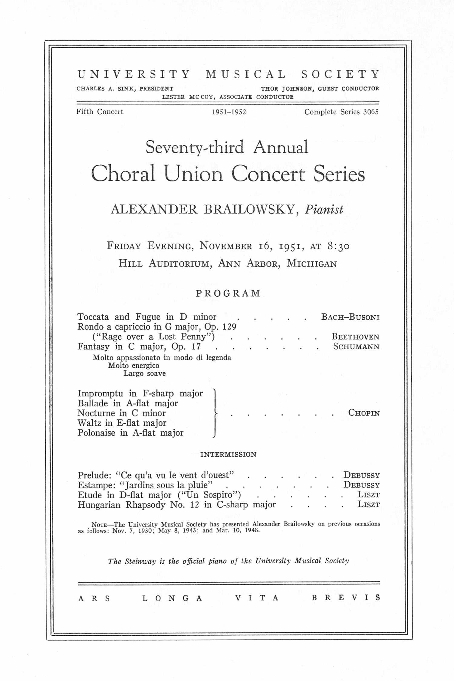 UMS Concert Program, November 16, 1951: Seventy-third Annual Choral Union Concert Series -- Alexander Brailowsky image