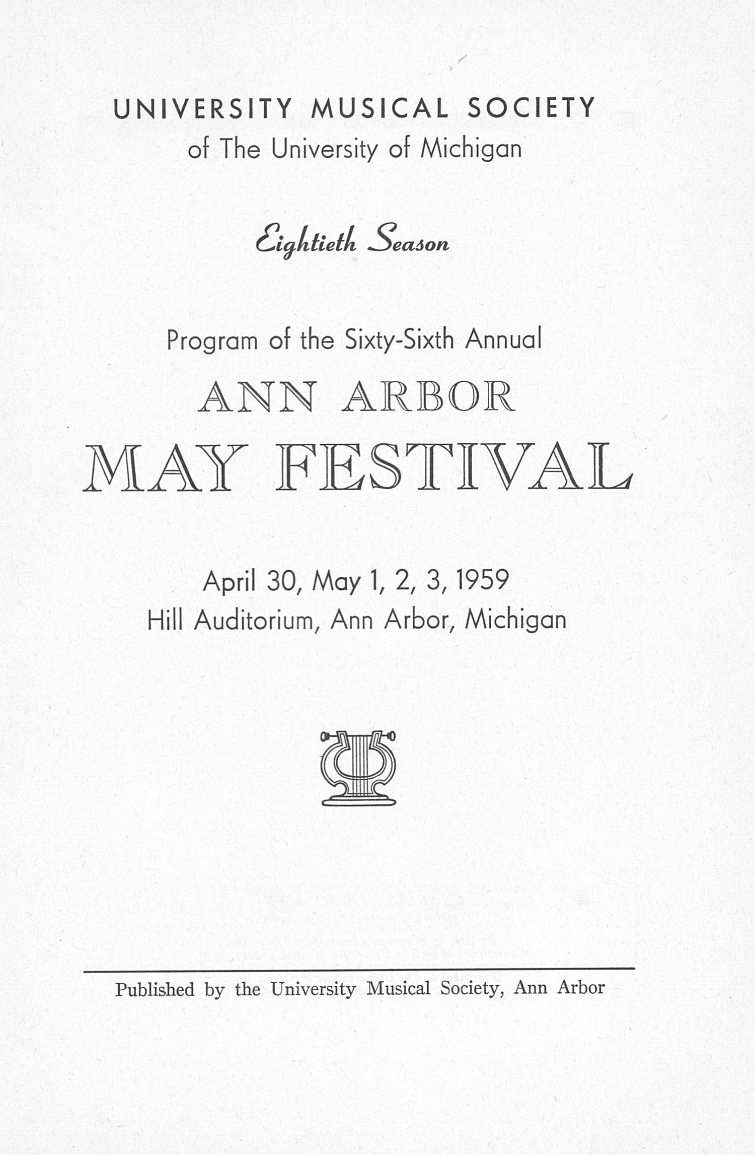 UMS Concert Program, April 30, May 1, 2, 3, 1959: The Sixty-sixth Annual Ann Arbor May Festival -- The Philadelphia Orchestra image