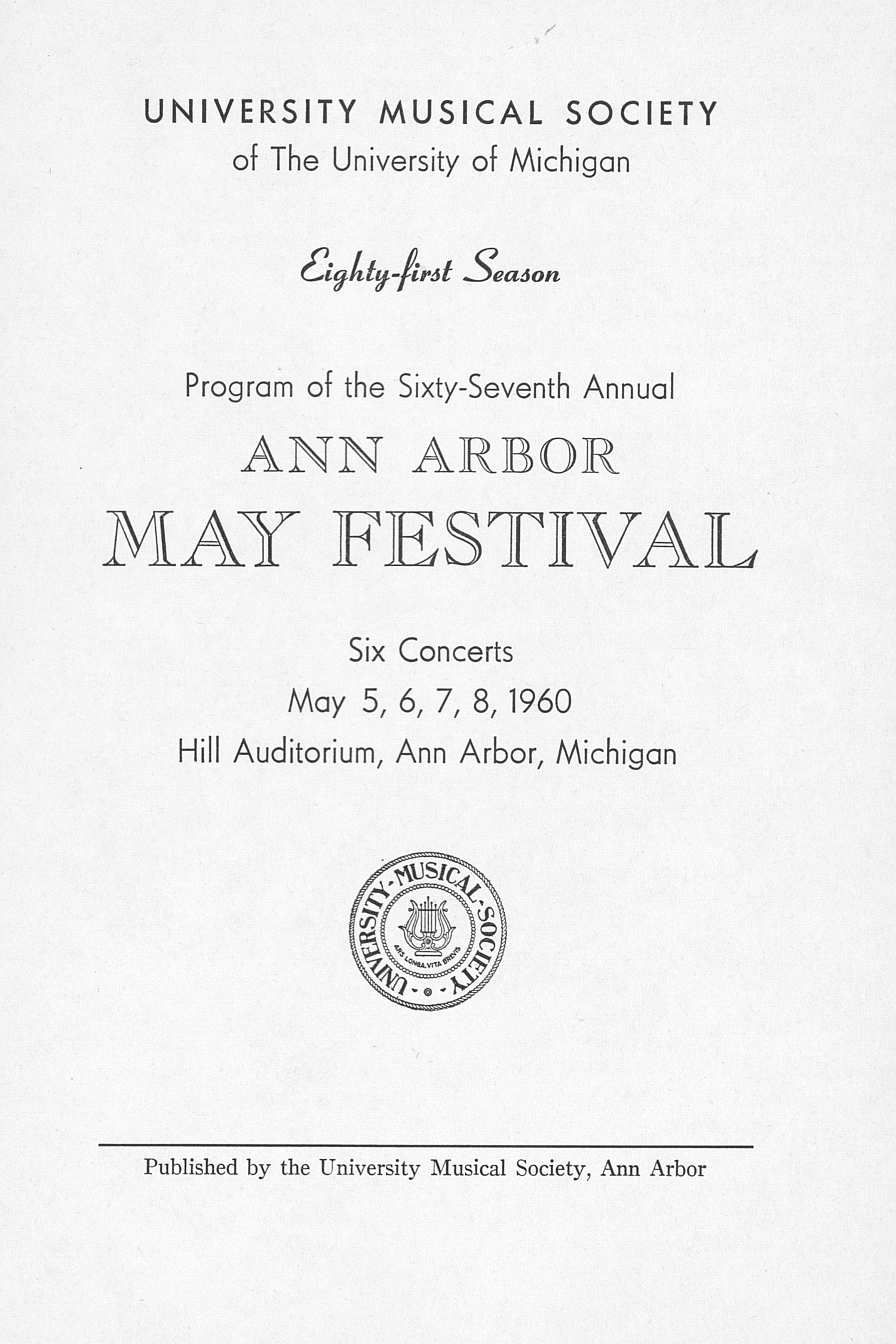 UMS Concert Program, May 5, 6, 7, 8, 1960: The Sixty-seventh Annual Ann Arbor May Festival -- The Philadelphia Orchestra image