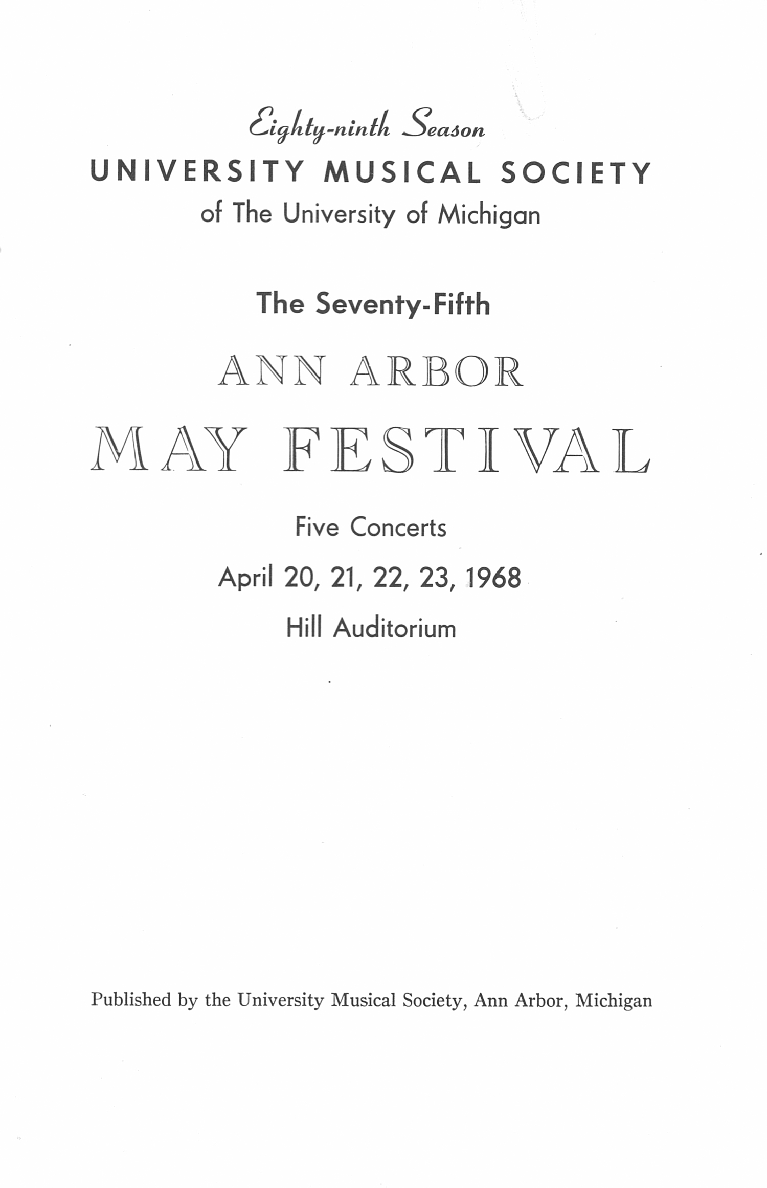 UMS Concert Program, April 20, 21, 22, 23, 1968: The Seventy-fifth Ann Arbor May Festival -- The Philadelphia Orchestra image