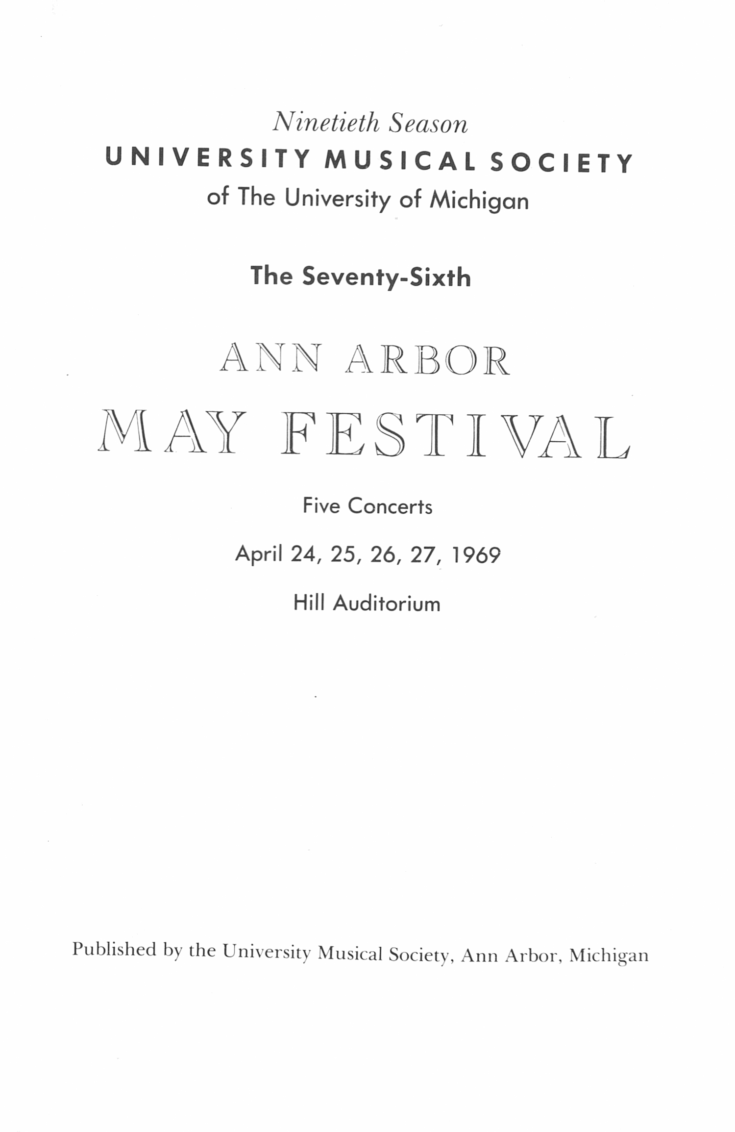 UMS Concert Program, April 24, 25, 26, 27, 1969: The Seventy-sixth Ann Arbor May Festival -- The Philadelphia Orchestra image