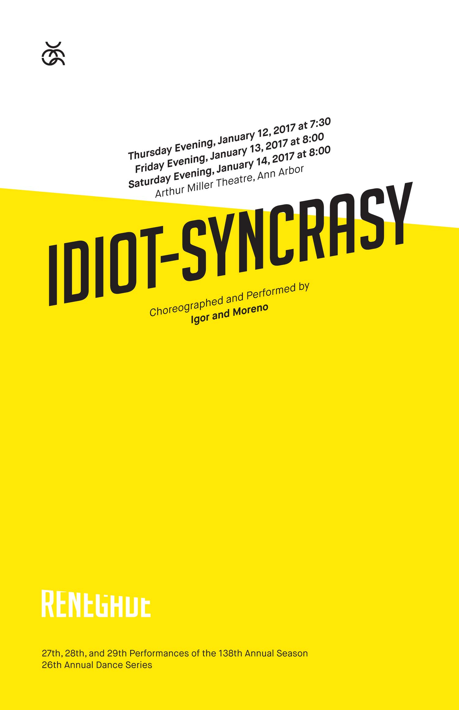 UMS Concert Program, January 12, 2017 - January 14, 2017 - Idiot-Syncrasy, Igor and Moreno image