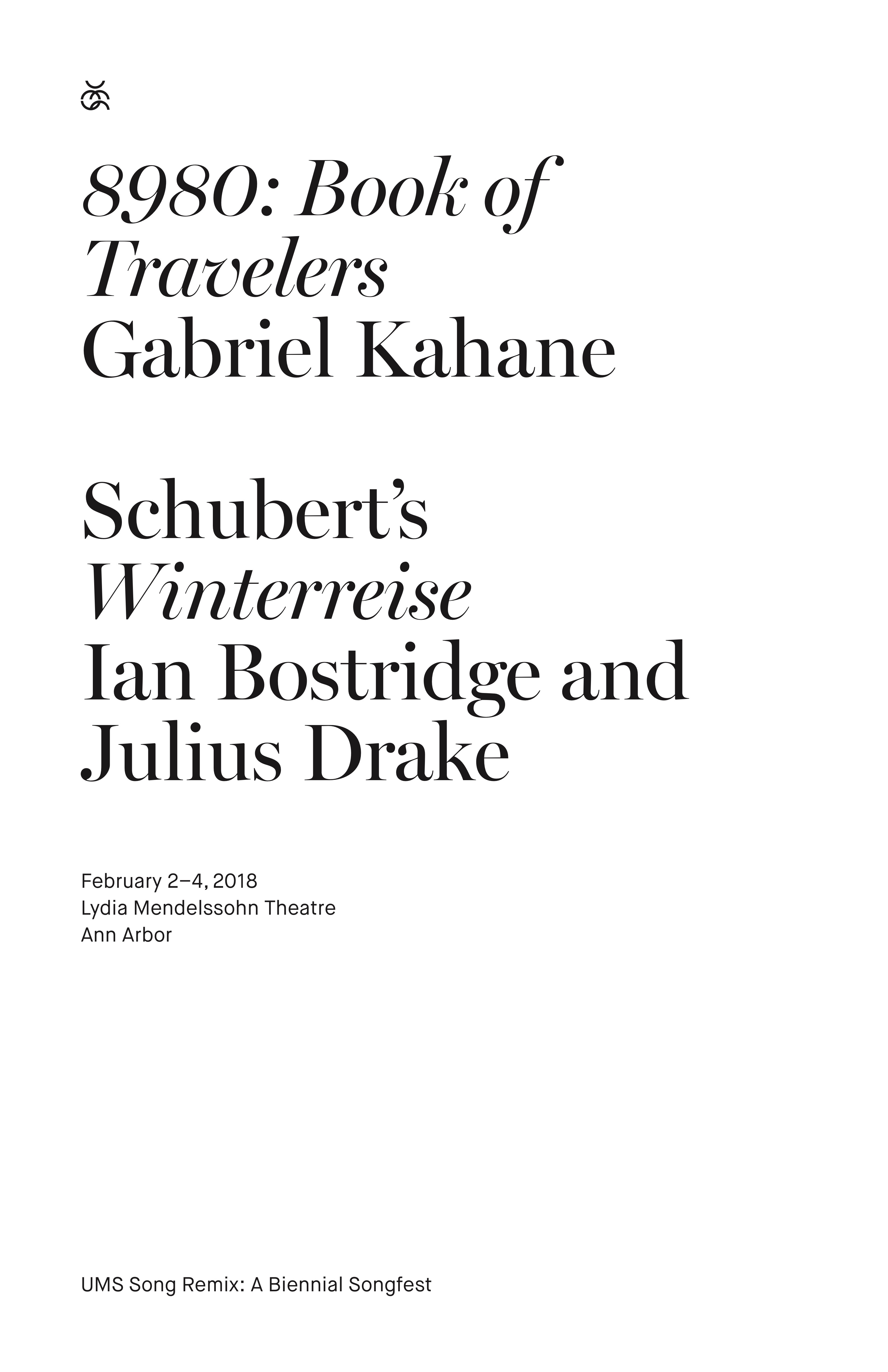UMS Concert Program, February 2, 2018 - February 4, 2018 - 8980: Book of Travelers - Gabriel Kahane / Schubert's Winterreise - Ian Bostridge and Julius Drake image