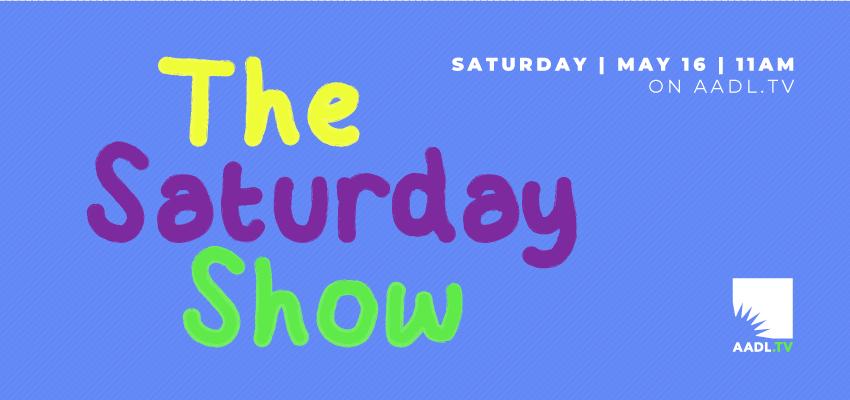 The Saturday Show!