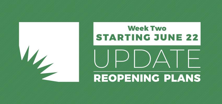 Week Two Reopening