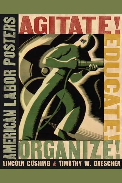 Cover image for Agitate! Educate! Organize!