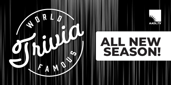World Famous Trivia––New Season!