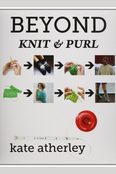 Cover image for Beyond Knit & Purl