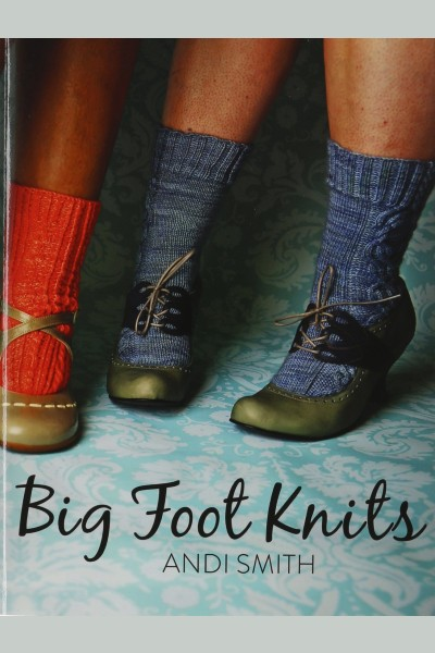 Cover image for Big Foot Knits