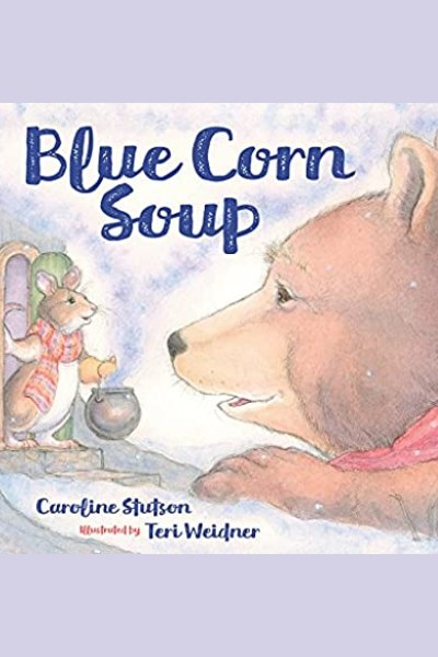 Cover image for Blue Corn Soup