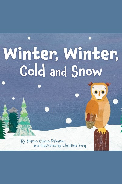 Cover image for Winter, Winter, Cold and Snow