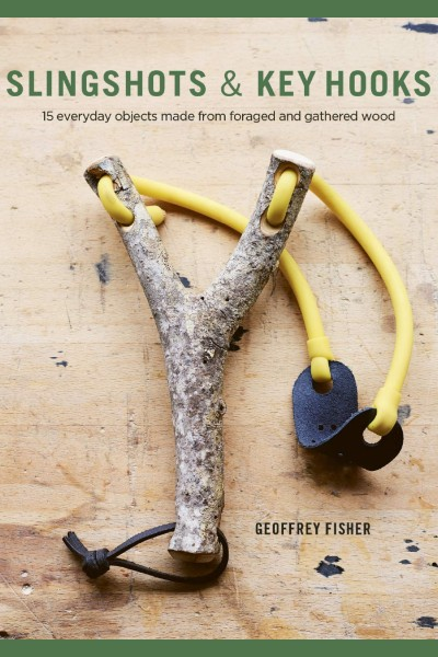 Cover image for Slingshots and Key Hooks