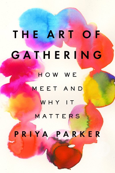 Cover image for The Art of Gathering