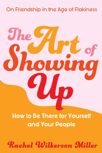 Cover image for The Art of Showing Up