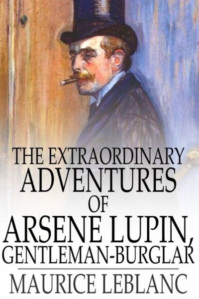Cover image for Extraordinary Adventures of Arsène Lupin