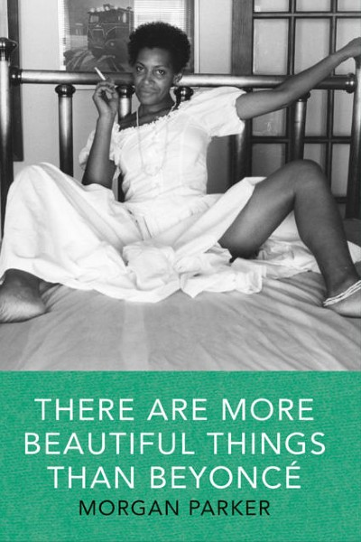 Cover image for There are More Beautiful Things Than Beyonce