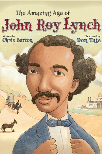 Cover image for The Amazing Age of John Roy Lynch