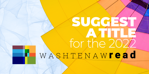Suggest a title for the 2022 Washtenaw Read
