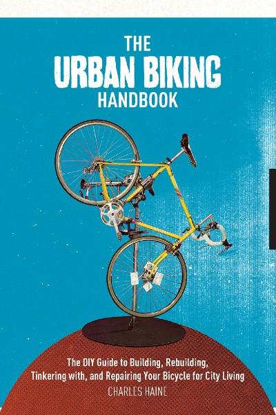 Cover image for The Urban Biking Handbook