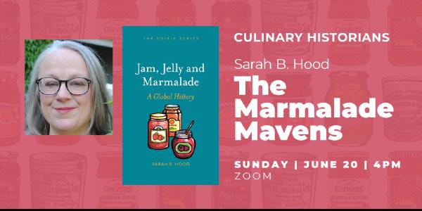 Culinary Historians: The Marmalade Mavens