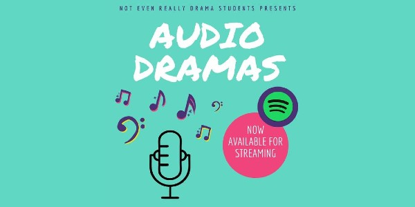 U-M's Not Even Really Drama Students created a series of original musical audio dramas.