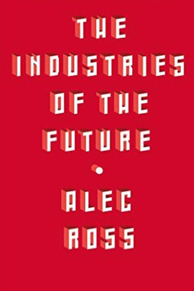 Cover image for The Industries of the Future