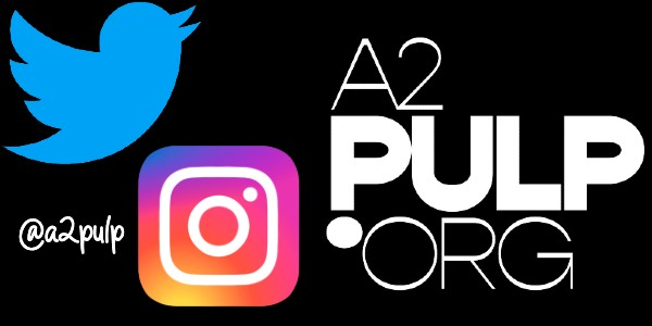 Follow Pulp on Twitter and Instagram: @a2pulp.