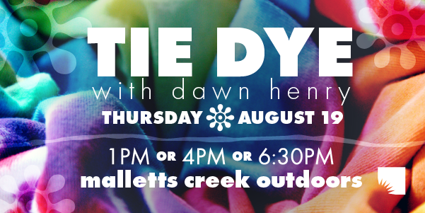 Tie Dye with Dawn Henry
