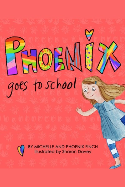 Cover image for Phoenix Goes to School
