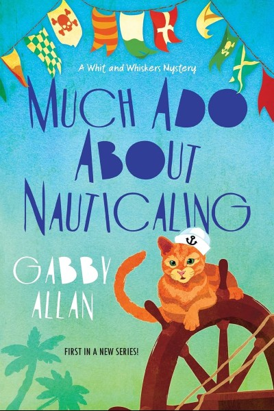 Cover image for Much Ado About Nauticaling