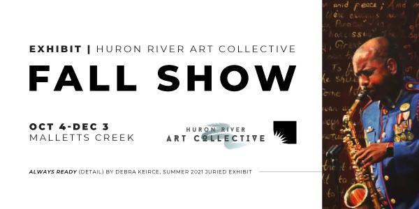 Huron River Arts Collective Fall Show