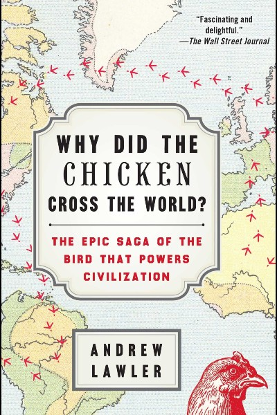 Cover image for Why did the Chicken Cross the World