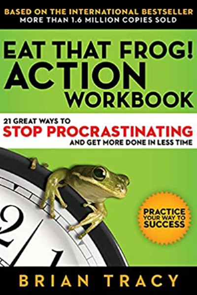 Cover image for Eat That Frog! Action Workbook