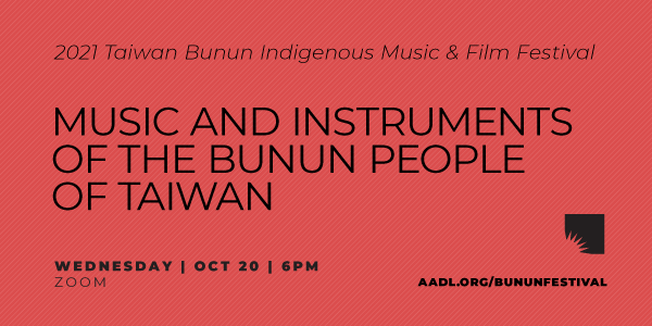 Music and Instruments of the Bunun People of Taiwan