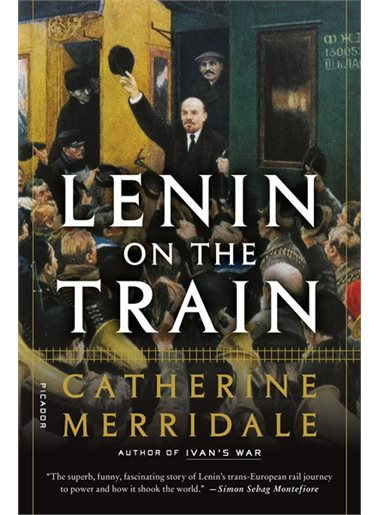 Book cover.  Vladimir Lenin steps off a train in front of a crowd of supporters.