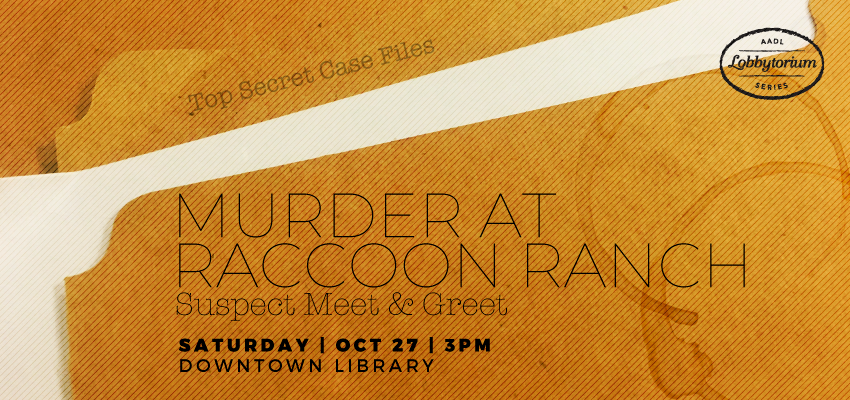 Murder at Raccoon Ranch event info
