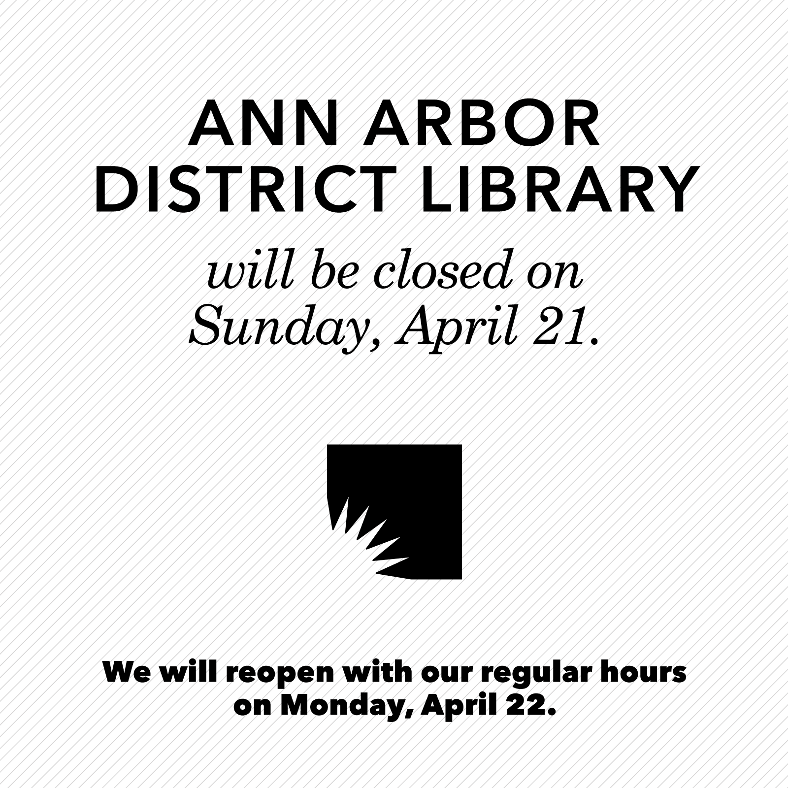 Library Closed Sunday, April 21