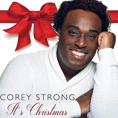It's Christmas by Corey Strong