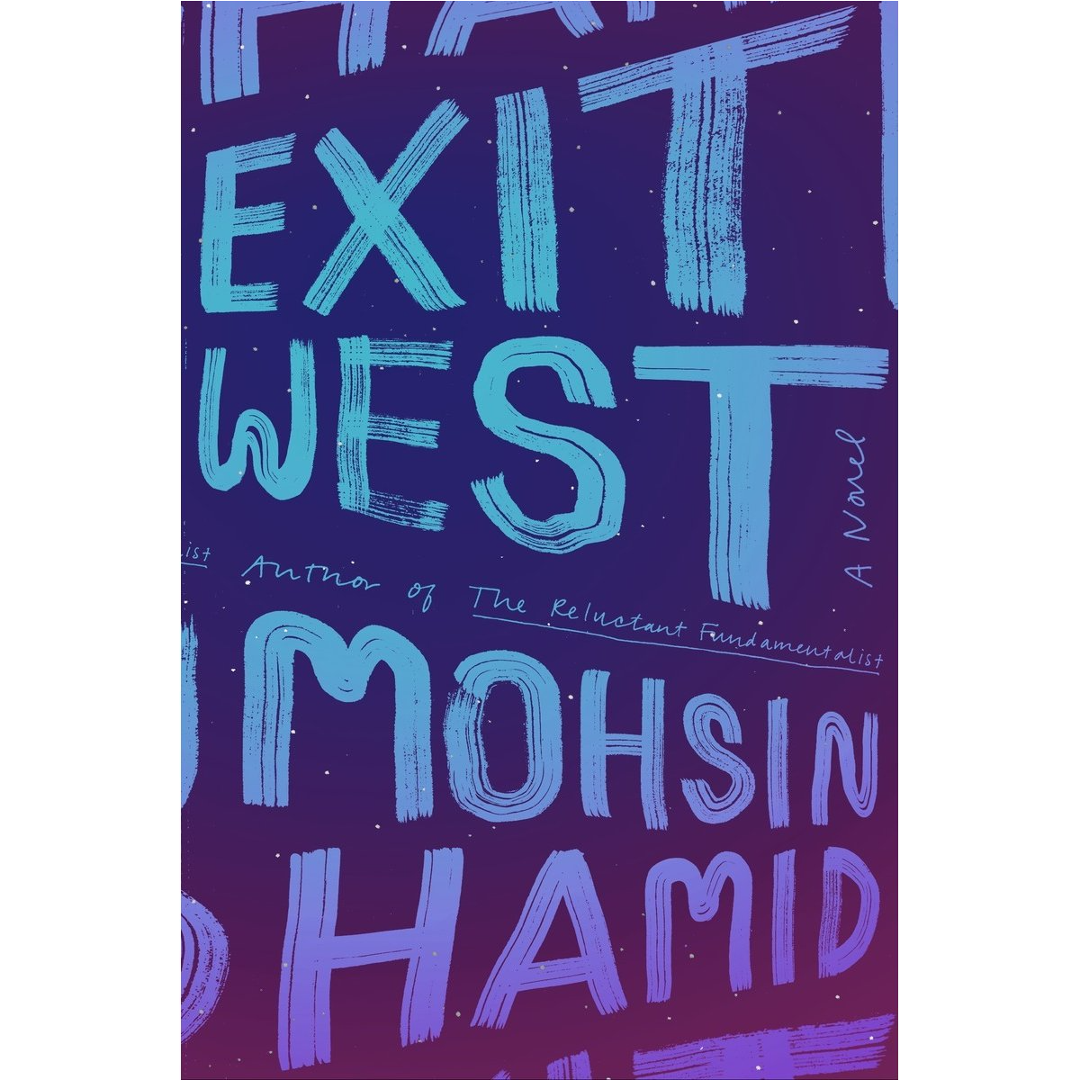 Cover of Exit West by Moshin Hamid