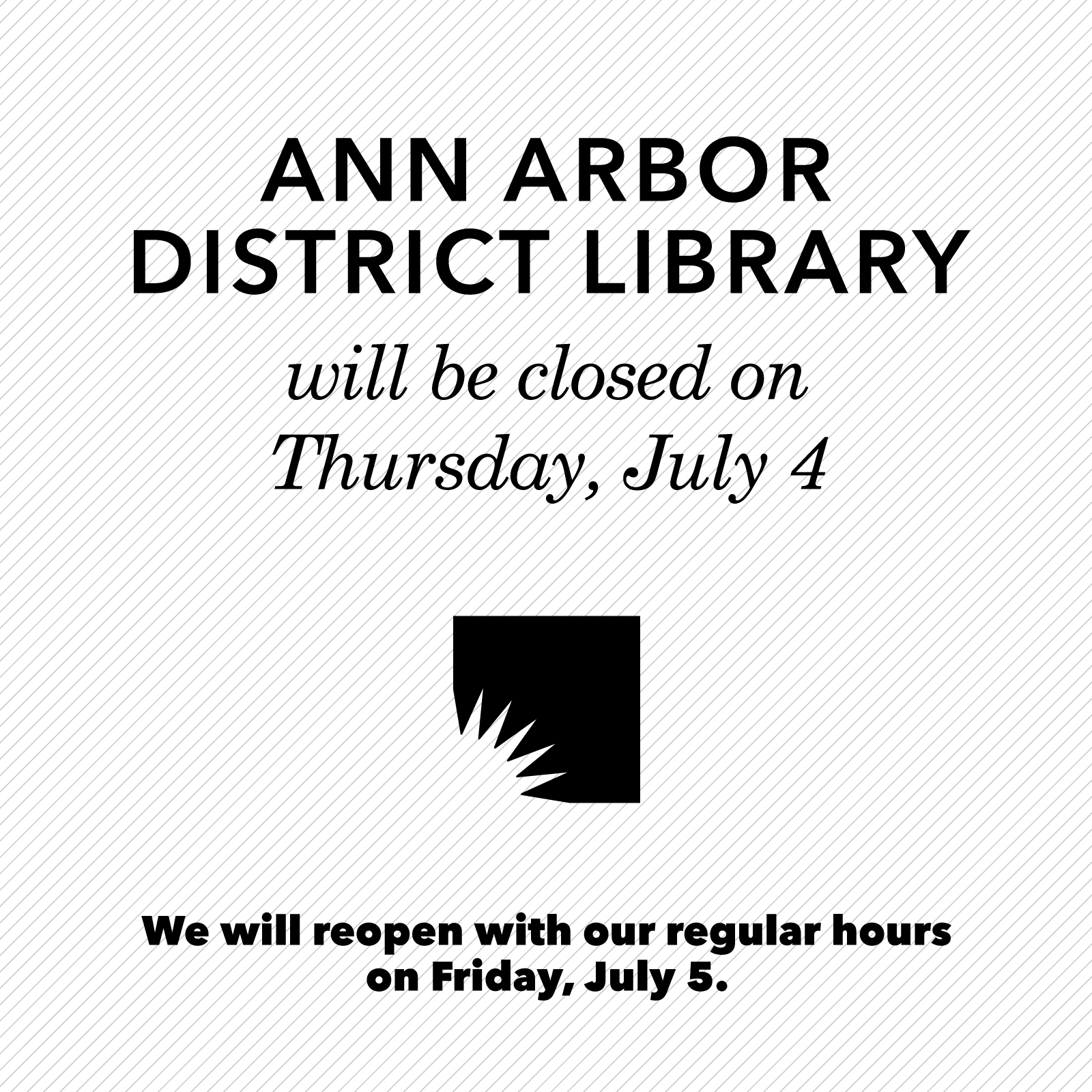 July 4 Closure