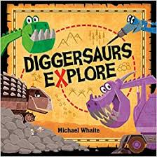 Cover of Diggersaurs Explore a picture book.