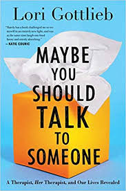 Book cover of Maybe You Should Talk to Someone