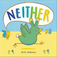 Neither, by Airlie Anderson