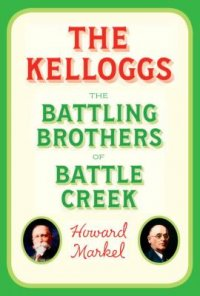 Promotional image for Martin Bandyke Under Covers: Martin talks to Howard Markel, author of The Kelloggs: The Battling Brothers of Battle Creek podcast