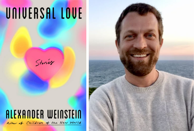 Alexander Weinstein and his book Universal Love