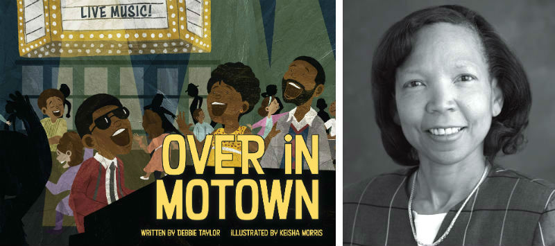 Over in Motown by Debbie Taylor, with illustrations by Keisha Morris
