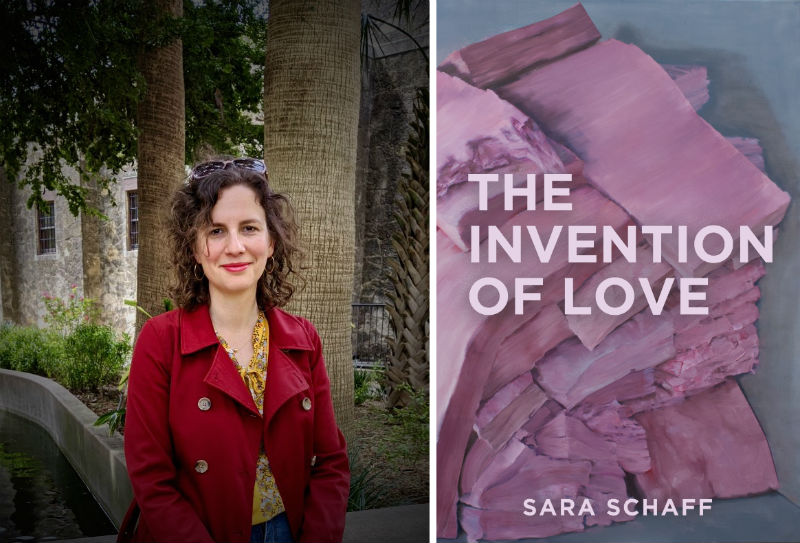 Sara Schaff, The Invention of Love