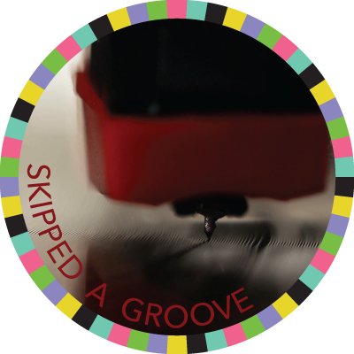 Skipped a Groove badge image